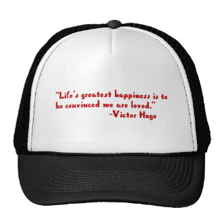 Life's greatest happiness hat