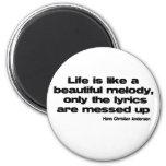 Lifes Lyrics quote Magnets