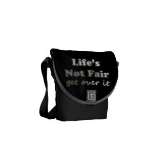 Life's Not Fair - Get Over It - On Black Commuter Bag