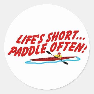 Lifes Paddle OftenShort Round Stickers