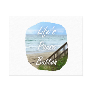 Lifes Pause Button beach ocean florida image Canvas Print