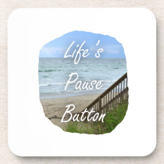 Lifes Pause Button beach ocean florida image Beverage Coaster
