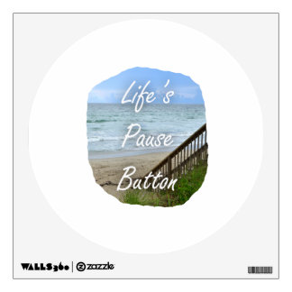 Lifes Pause Button beach ocean florida image Room Graphics