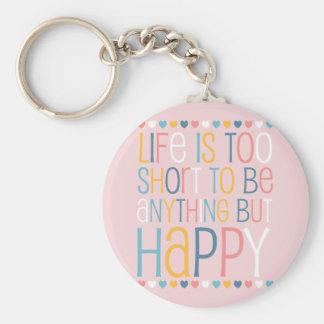 Life's Short Be Happy Basic Round Button Keychain