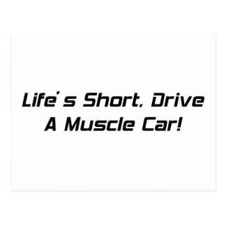 Lifes Short Drive  A Muscle Car By Gear4gearheads Postcard