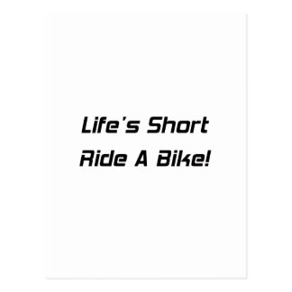 Lifes Short Ride A Bike Postcard