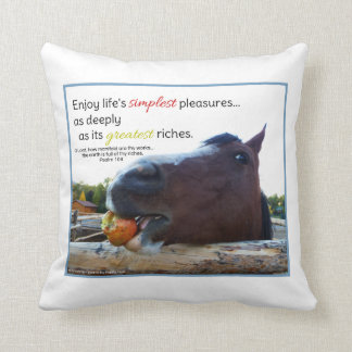 Life's Simplest Pleasures...Inspirational Throw Pillow