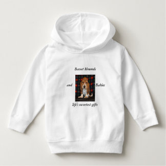 Life's sweetest gifts Basset hounds and babies Hoodie