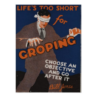 Life's Too Short For Groping Poster