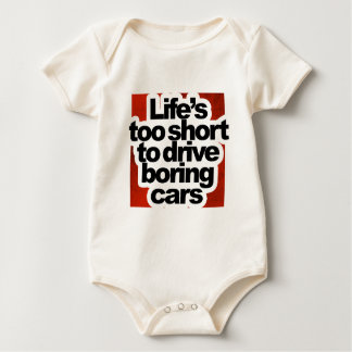 Life's too short to drive boring cars baby bodysuit