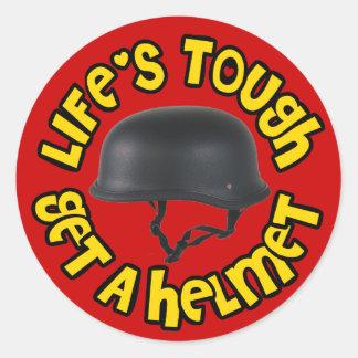 Life's Tough Get a Helmet Classic Round Sticker