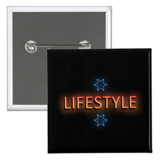 Lifestyle neon sign. pinback button