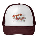Lifestyles of the Righteous and Faithful Hat