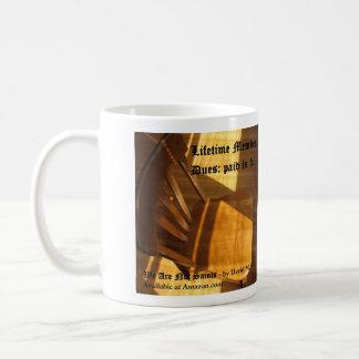 Lifetime Member, Dues Paid in Full Coffee Mug