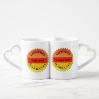 Lifetime Warranty Symbol Your Name Lovers' mug Couples' Coffee Mug Set