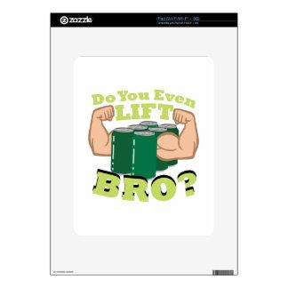 Lift Bro? Skin For iPad