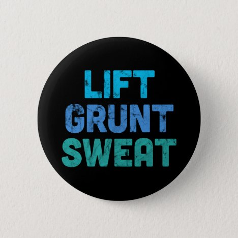 Lift Grunt Sweat Bodybuilder Gym Exercise Button
