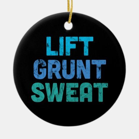 Lift Grunt Sweat Bodybuilder Gym Exercise Ceramic Ornament