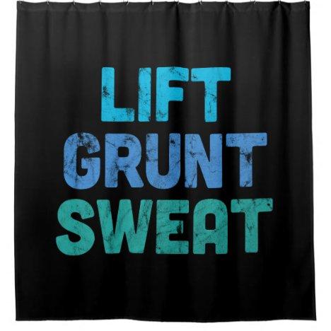 Lift Grunt Sweat Bodybuilder Gym Exercise Shower Curtain