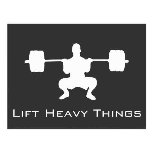 Lift Heavy Things - Postcard