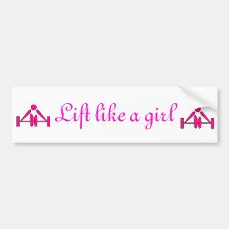 Lift like a girl bumper bumper stickers
