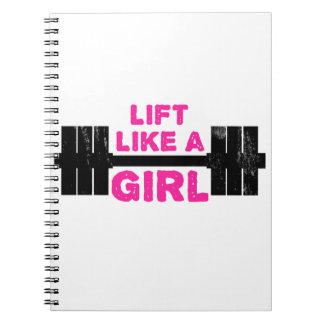 Lift Like A Girl Spiral Notebook