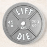 """Lift Or Die 45 lb Plate on Drink Coaster<br><div class=""""desc"""">Another brainchild of the undeniable,  irrefutable,  undisputed genius Wolfenstein. This 45 lb plate might not actually weigh 45 lbs,  but it is the coolest coaster that will ever stop liquid from staining your table via osmosis membrane permeation.</div>"""