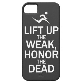 Lift Up the Weak, Honor the Dead - Case Black