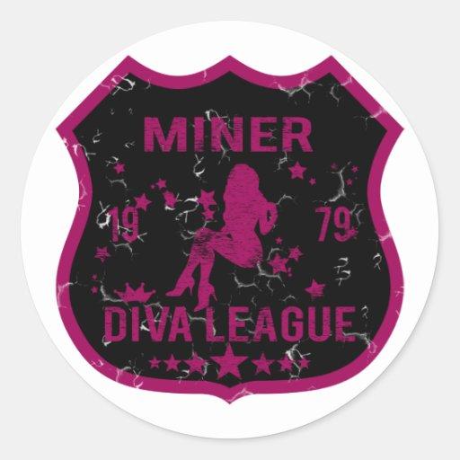 Liga de la diva del minero pegatina redonda