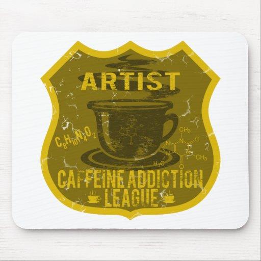 Liga del apego del cafeína del artista alfombrilla de ratones