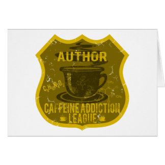 Liga del apego del cafeína del autor tarjeta de felicitación