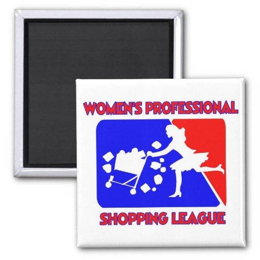 Liga profesional de las compras de las mujeres imán cuadrado