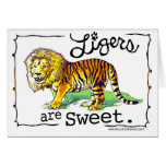 Ligers are Sweet Cards