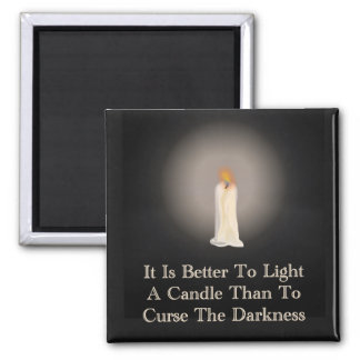 """""""Light A Candle"""" Quote Magnet"""