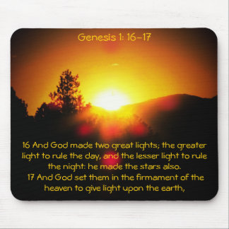 Light apon the Earth Genesis 1: 16 and 17 Mouse Pad