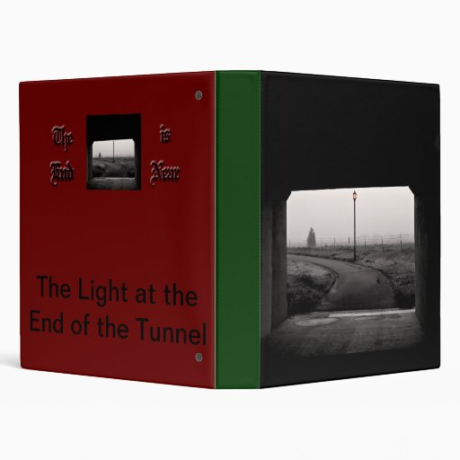 Light at the End of the Tunnel B&W Vinyl Binder