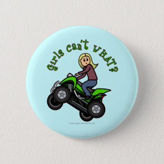 Light ATV   Four Wheeling Girl Pinback Button