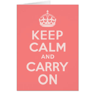 Light Coral Keep Calm and Carry On Card