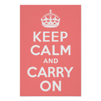 Light Coral Keep Calm and Carry On Poster