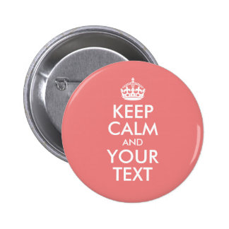 Light Coral Keep Calm and Your Text Button