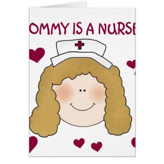 Light Hair Mommy is a Nurse Card