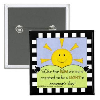 Light in Someone's Day-Sunshine 2 Inch Square Button