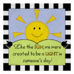 Light in Someone's Day-Sunshine Poster