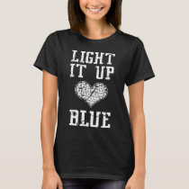 Light It Up Blue Autism Awareness Women_s Autism T-Shirt