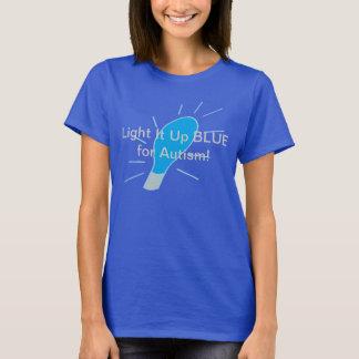 Light It Up BLUE for Autism! T-Shirt
