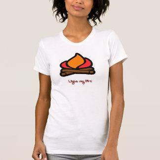 Light My Fire T-Shirt