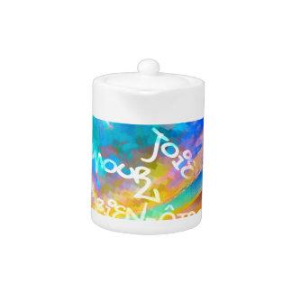 Light of joy and amour teapot