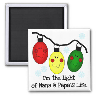 Light of Nana and Papa's Life Tshirts and Gifts Magnet