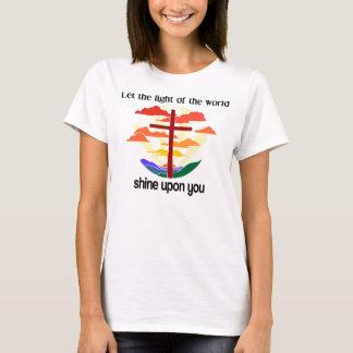 Light of the world shine upon you T-Shirt