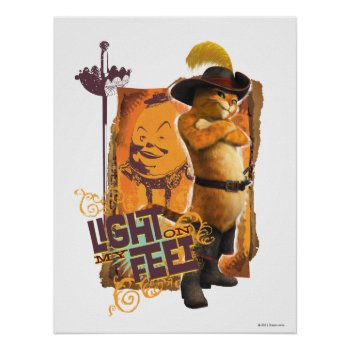 Light On My Feet Poster by pussinboots at Zazzle